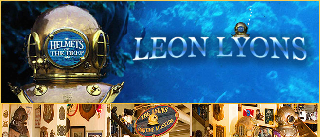 Leon Lyons - Helmets of the Deep - The Lyons Maritime Museum - St. Augustine Florida
