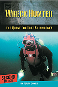 Terry Dwyer - Wreck Hunter - The Quest for Lost Shipwrecks